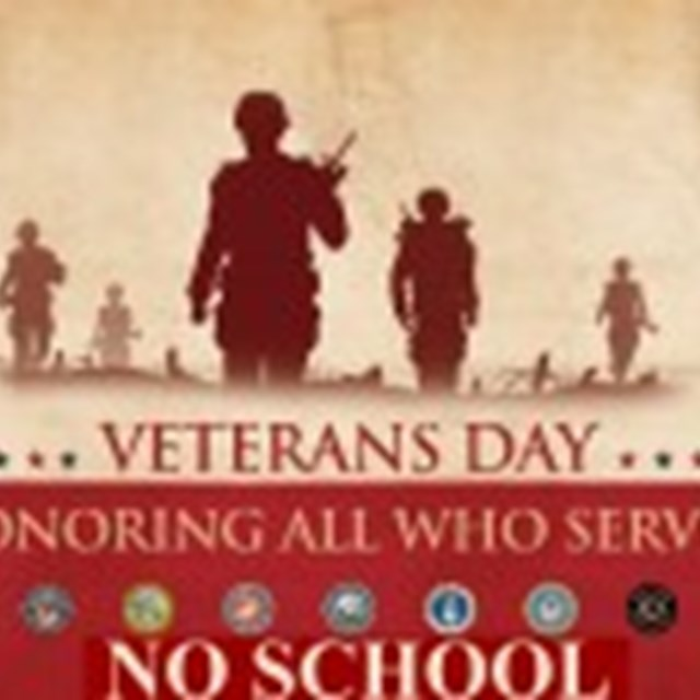 There will be no school on Veteran's Day. Let's thank our veterans for their services!